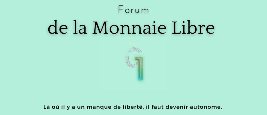 Le Forum de la Monnaie Libre