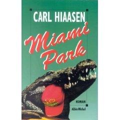 [Hiaasen, Carl] Miami Park 0112