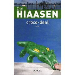 [Hiaasen, Carl] Croco-deal 0117
