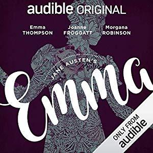 Les adaptations d'Emma à la radio (BBC, 2007 ; Audible, 2018...) 51peh210