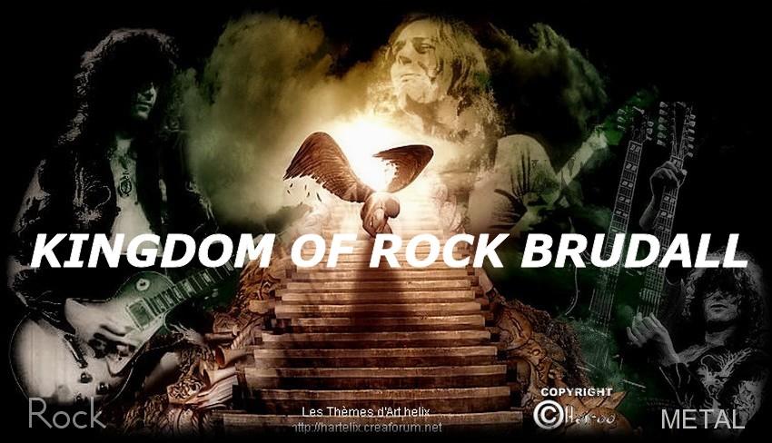 KINGDOM OF ROCK BRUDALL