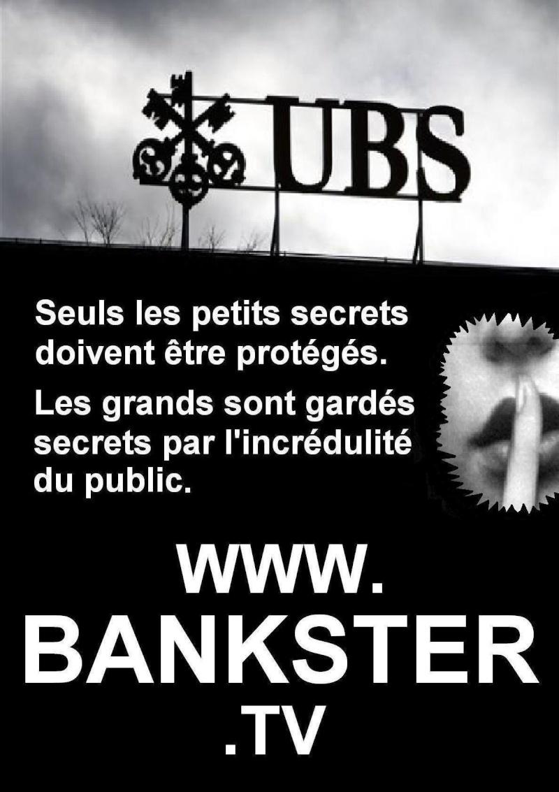 INFORMATIONS A PROPOS DES BANKSTERS (rien à voir avec la QJ) Ubs11