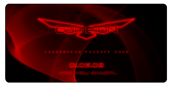 Carbongear FaceOff 2009 : Game On! Game_o10