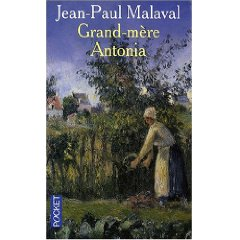 [Malaval, Jean-Paul] Grand-mère Antonia 51n5kf10