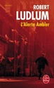 [Ludlum, Robert] L'alerte Ambler 97822513