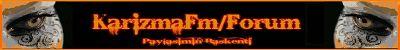 Karizmafm / Forum  Hosgeldiniz
