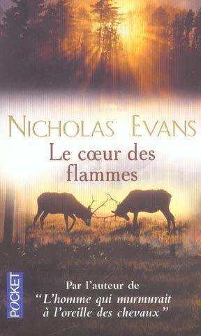 LE COEUR DES FLAMMES de Nicholas Evans 10707210