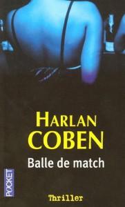 MYRON BOLITAR (Tome 02) BALLE DE MATCH d'Harlan Coben 10727110