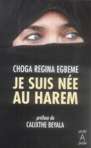 JE SUIS NEE AU HAREM de Choga Régina Egbeme 11387311