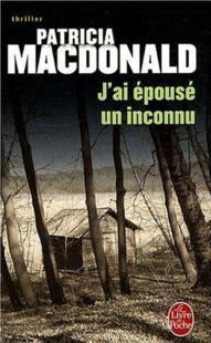 J'AI EPOUSE UN INCONNU de Patricia MacDonald 12134410