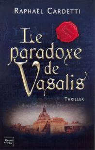 LE PARADOXE DE VASALIS de Raphaël Cardetti 17666710