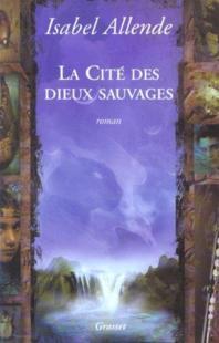 LA CITE DES DIEUX SAUVAGES d'Isabel Allende 19966210