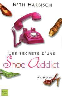 LES SECRETS D'UNE SHOE ADDICT (Tome 2) de Beth Harbison 20684510
