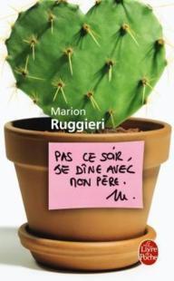 PAS CE SOIR JE DINE AVEC MON PERE de Marion Ruggieri 22266610