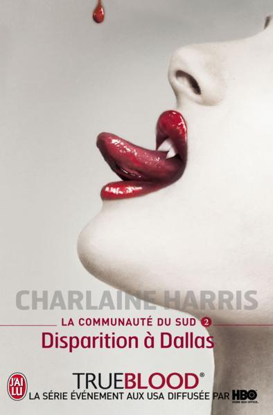 LA COMMUNAUTE DU SUD (Tome 02) DISPARITION A DALLAS de Charlaine Harris 22401410