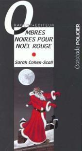 OMBRES NOIRES POUR NOEL ROUGE de Sarah Cohen Scali 26205910