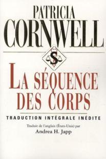 KAY SCARPETTA (Tome 05) LA SEQUENCE DES CORPS de Patricia Cornwell 27753910