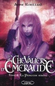 LES CHEVALIERS D'EMERAUDE (Tome 1) LE FEU DANS LE CIEL d'Anne Robillard 410