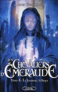 LES CHEVALIERS D'EMERAUDE (Tome 1) LE FEU DANS LE CIEL d'Anne Robillard 610
