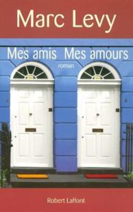 MES AMIS, MES AMOURS de Marc Lévy 65416910