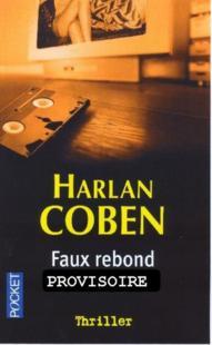 MYRON BOLITAR (Tome 03) FAUX REBOND d'Harlan Coben 65422710
