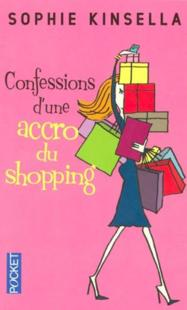 L'ACCRO DU SHOPPING (Tome 01) CONFESSIONS D'UNE ACCRO DU SHOPPING de Sophie Kinsella 65422910