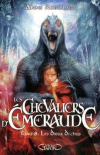 LES CHEVALIERS D'EMERAUDE (Tome 1) LE FEU DANS LE CIEL d'Anne Robillard 810