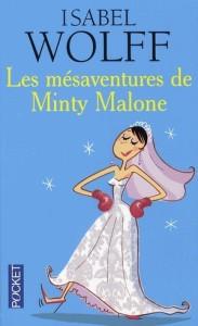 LES MESAVENTURES DE MINTY MALONE d'Isabel Wolff 95834510