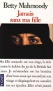 JAMAIS SANS MA FILLE de Betty Mahmoody 97822610