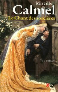 LE CHANT DES SORCIERES de Mireille Calmel T210