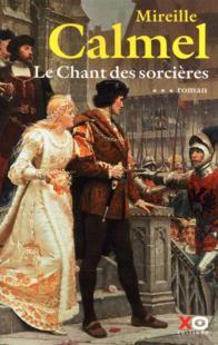 LE CHANT DES SORCIERES de Mireille Calmel T310