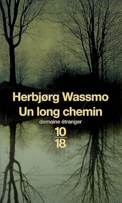 [Wassmo, Herbjorg] Un long chemin Long_c10