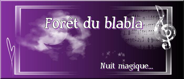 Forêt du blabla