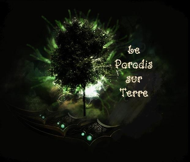 Le Paradis sur terre