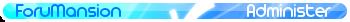ForuMansion FAQ Fm_adm12