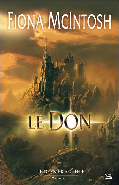 La Trilogie du Dernier Souffle, Tome 1 - Le Don 97823524