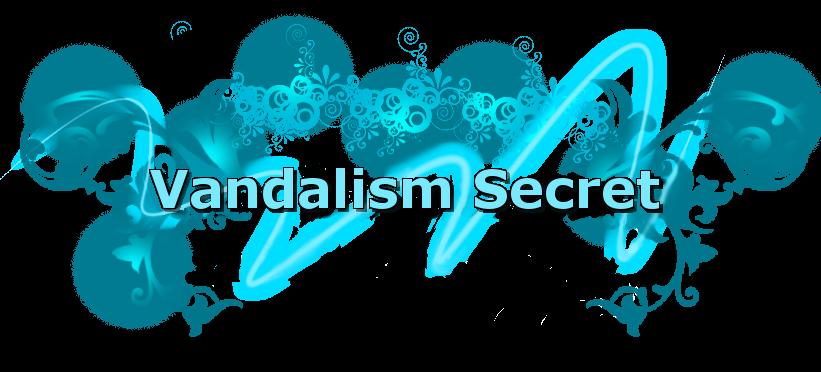 Vandalism Secret
