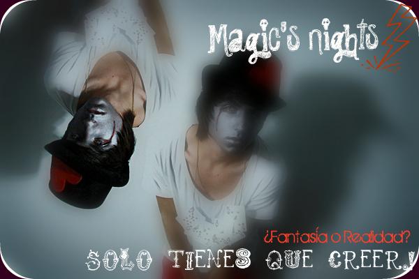 Magic's Nights.!*
