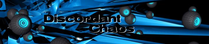 Discordant Chaos
