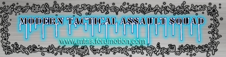 [MTAS] Modern Tactical Assault Squad