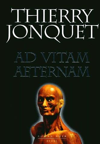 [Jonquet, Thierry] Ad vitam aeternam Ad_vit10