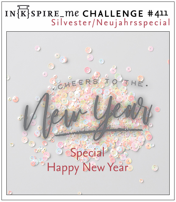 IN{K}SPIRE_me Challenge #411 - Special Silvester / New Year