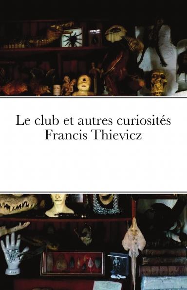 L'étrange Francis Thievicz E6jn5210