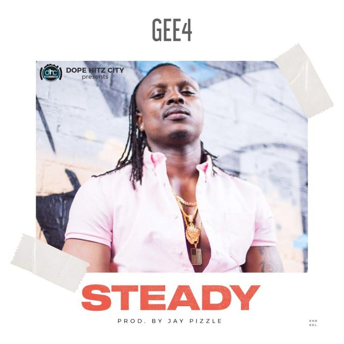 [Download Music] Gee4 – Steady Gee410