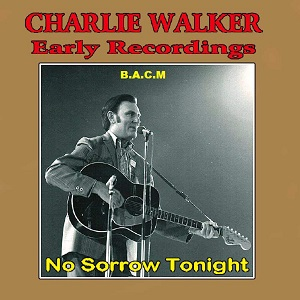 Charlie Walker - Discography - Page 2 Charli28