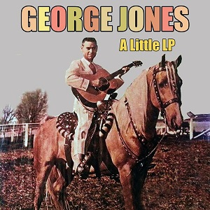 George Jones - Discography 2000-2021 (NEW) - Page 8 Georg293