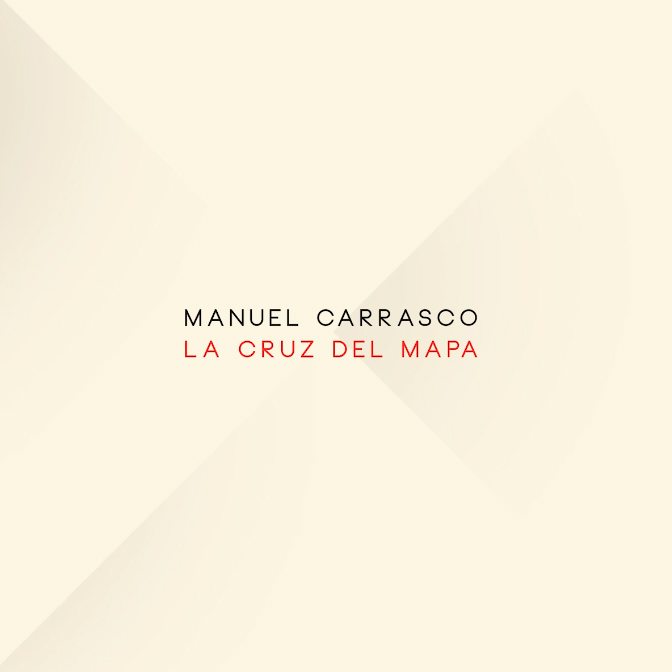 "Manuel Carrasco >> álbum ""La cruz del mapa"" Mc10"
