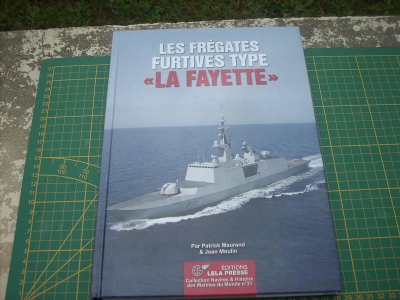 Frégate légère furtive Type La FAYETTE (et kit ARSENAL Réf KC 400 02)  Réf 81035 Dscn6217