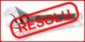 Les problèmes résolus et les fiches pratiques (tutos en image) des membres. Cleres11