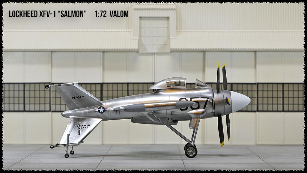 """Lockheed XFV-1 """"Salmon"""" (1:72 -Valom) - Page 2 0h3a9610"""